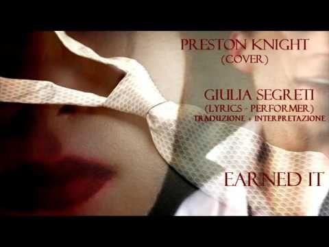 Earned It ITA (Fifty Shades) P. Knight + Giulia Segreti - YouTube