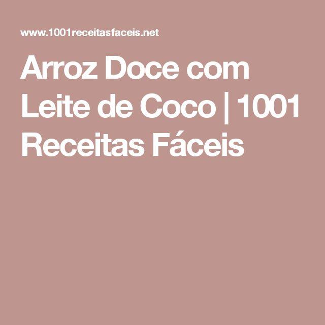 Arroz Doce com Leite de Coco | 1001 Receitas Fáceis