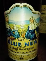 BLUE NUN. somehow, in my methodist family, I ended up with one of these labels and loved it for years.