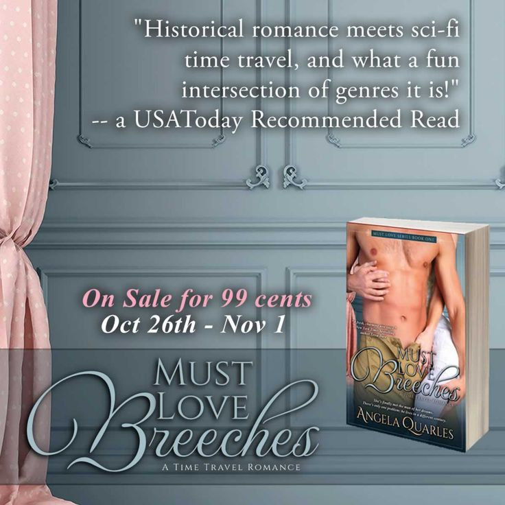 "Today and tomorrow are the last days to get Must Love Breeches on sale for 99 cents! ***Currently No. 1 in historical romance***  Love time travel romance? Get the book USA Today calls ""a delicious twist on historical drama and romance."" On sale for 99 cents until Sunday!  A quirky, modern American girl working at the British Museum has finally met the man of her dreams. There's one problem: he lives in another century. #books #timetravelromance #romance http://www.amazon.com/dp/B00MQA6AS8/"