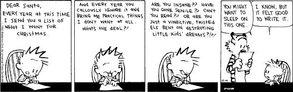 A first draft will get the juices flowing. | The 24 Most Valuable Christmas Lessons From Calvin And Hobbes