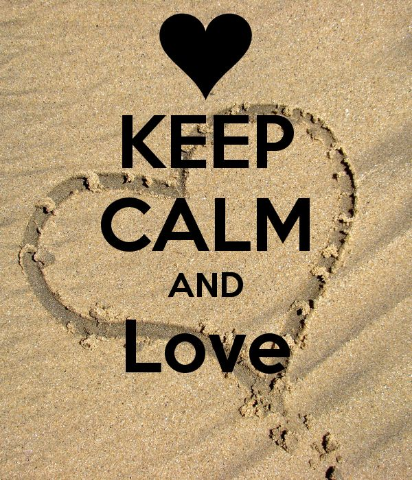 KEEP CALM AND LOVE                                                                                                                                                                                 Mehr