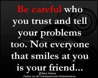 Be careful!: Thoughts, Remember This, Inspiration, Friends, So True, Truths, Favorite Quotes, Yup, True Stories