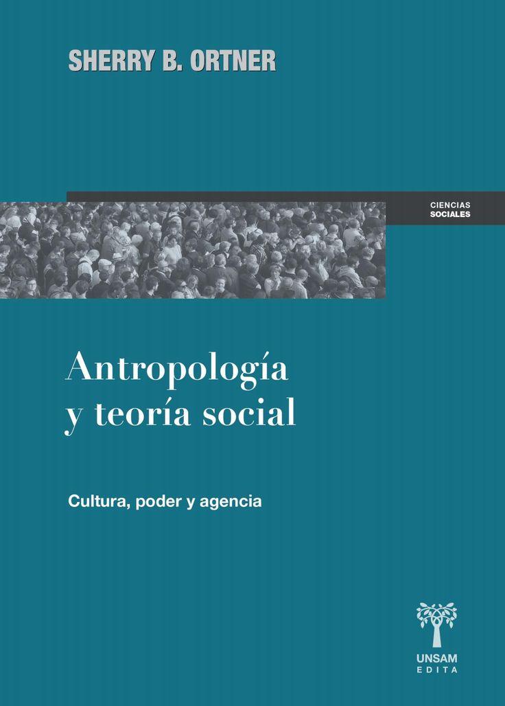 Antropología social. Ortner. Adelanto  En Antropología social, la reconocida…