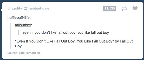 I love this, just like I love Fall Out Boy. By fall out boy