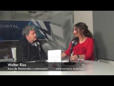 Walter Riso, 'Enamorados o esclavizados'. 20-3-2014 - YouTube
