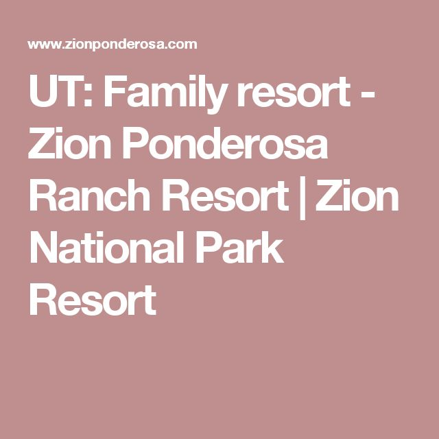 UT: Family resort - Zion Ponderosa Ranch Resort | Zion National Park Resort