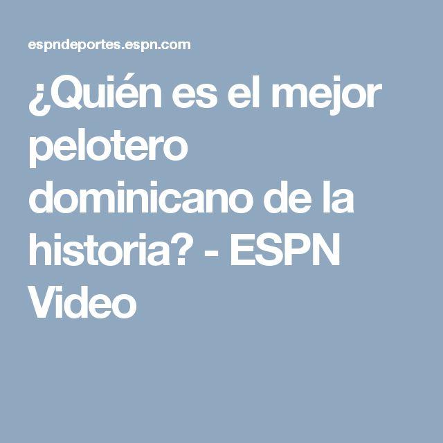 ¿Quién es el mejor pelotero dominicano de la historia? - ESPN Video