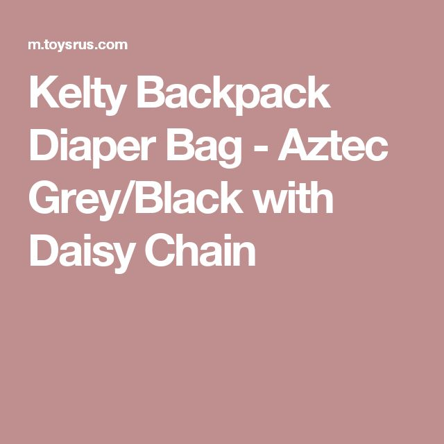 Kelty Backpack Diaper Bag - Aztec Grey/Black with Daisy Chain