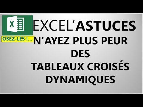 EXCEL : UNE DÉCOUVERTE EN DOUCEUR DES TABLEAUX CROISÉS DYNAMIQUES #31 - YouTube