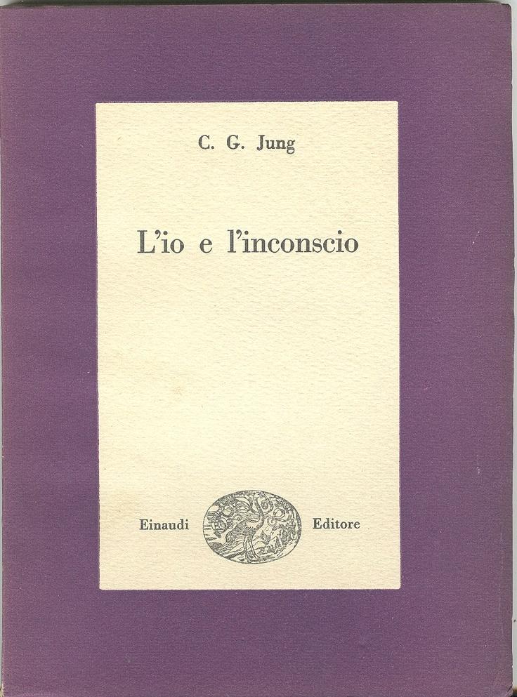 Carl Gustav Jung, L'Io e l'inconscio, transl. by Arrigo Vita (Turin, Einaudi, 1948); Collana di Studi Religiosi, Etnologici e Psicologici/2