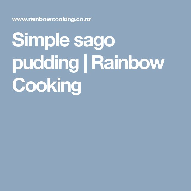 Simple sago pudding | Rainbow Cooking