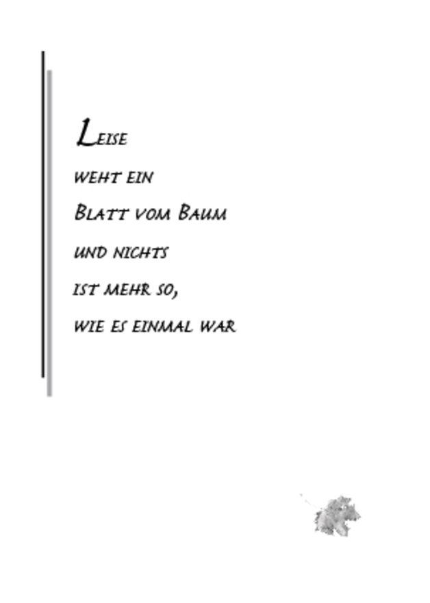 """Dezente Trauerklappkarte mit hochdeutschem Schriftzug """"Leise weht ein Blatt vom Baum und nichts ist mehr so, wie es einmal war"""" Der Umschlag dazu ist selbstgestaltet- siehe Bild 2 © Lütt..."""