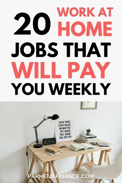 20+ Work At Home & Online Jobs That Pay Weekly – Jocelyn McGillian