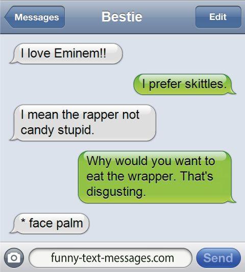 I love eminem - funny-text-messages.com