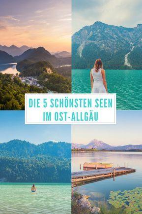 Die 5 schönsten Seen im Ost-Allgäu Bei der anda…