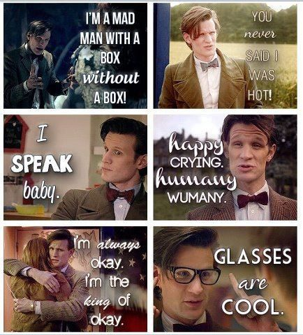 Eleventh doctor quotes. GLASSES ARE COOL.