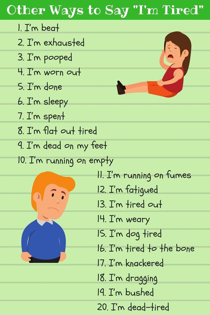 Other ways to say: I'm tired