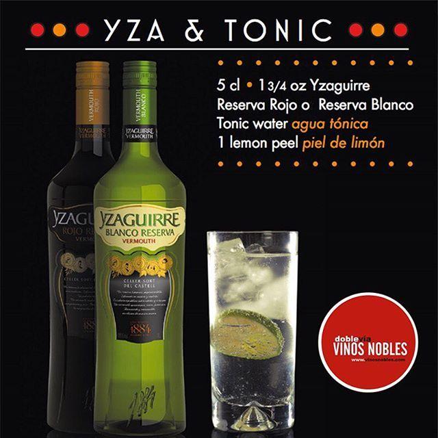 Durante estas fiestas, prepara YZA and Tonic con nuestro #VermutYzaguirre