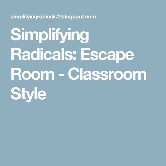 Simplifying Radicals: Escape Room - Classroom Style