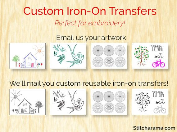 Email us your line art and well send back Custom Iron-On Transfers! ** These are the same professional quality iron-on transfers found in the