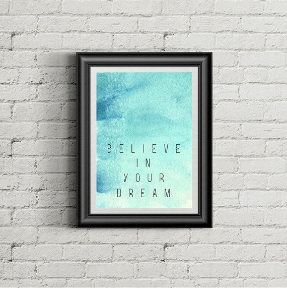Believe In You Dream   poster quote inspirational by cre8corner