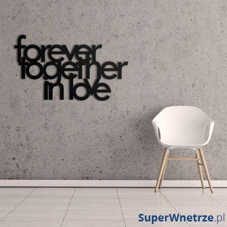 Napis na ścianę DekoSign FOREVER TOGETHER IN LOVE czarny FTIL1-1