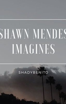 Read date night from the story Shawn Mendes Imagines by shadybenito (mikaela♚) with 3,436 reads. shawnmendes, drama, sa...