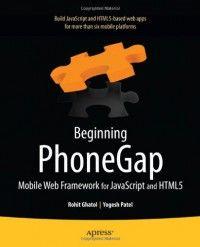 Beginning phonegap mobile web framework for javascript and html5