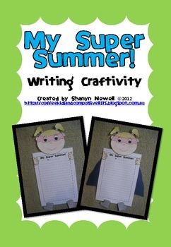 A superhero themed writing craftivity to use as a recount of summer break.