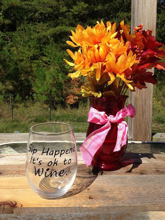 Sip Happens It's Ok To Wine  Wine Glass  by KimballKreations