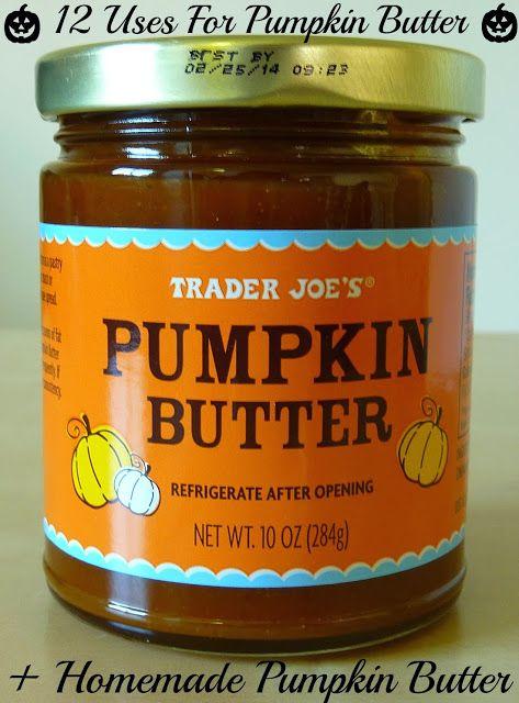 12 Uses For Trader Joe's Pumpkin Butter + Homemade Pumpkin Butter Recipe | NutButterLuver