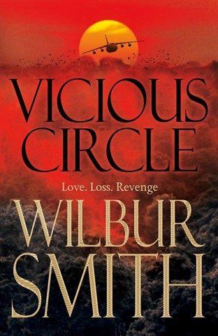 3/14 Wilbur Smith, Vicious Circle (Bludný kruh) Na mě, to bylo chvílemi dost drsné, ale výborně se to četlo a příběh byl hodně zajímavý.
