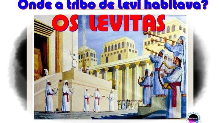 OS LEVITAS na divisão das 12 tribos de Israel