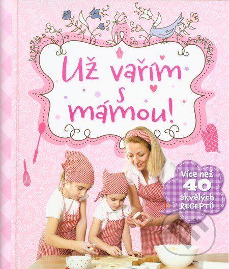Martinus.cz > Knihy: Už vařím s mámou!