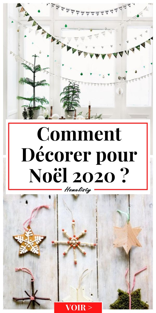Comment Décorer pour Noël 2020 ? en 2020 Decoration noel