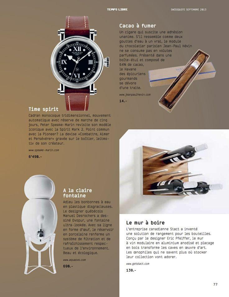 Swissquote magazine: Most lustworthy objects money can buy.  http://www.getSTACT.com/swissqoute
