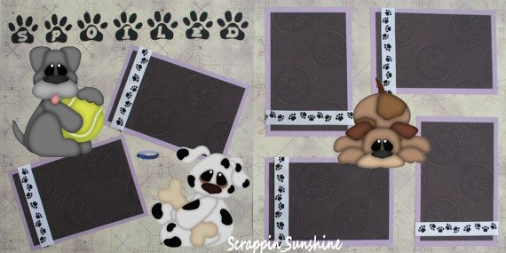 dog+scrapbook+page+ideas | SPOILED DOG Premade Scrapbook Pages w/ Paper by scrappinsunshine