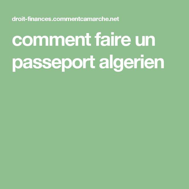 comment faire un passeport algerien