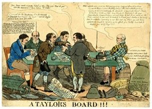 "1948,0214.884 Title (object)A taylor's board!!! DescriptionA board meeting, with (?) Sidebotham at the head of the table (left) facing a Scot in Highland dress, seated on a cask of 'Sulpher Bri'. Two tailors stand at the nearer side of the table in angry controversy, one in patched, the other in tattered dress. The latter says: ""You have made a pretty botch of this Business. How do you like the measures I have taken Mr Tailor."" Beside him are a 'Sleeve Board' and (tape) 'Measures'. The…"