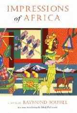 1910 Impressions of Africa Raymond Roussel