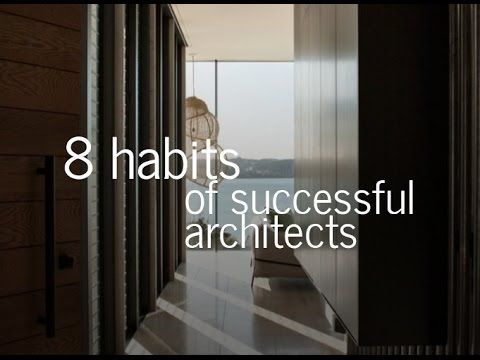 In This Video I Discuss Eight Habits That Practice As An Architect When Designing Homes