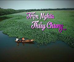 Phim Trọn Nghĩa Thủy Chung - THVL1