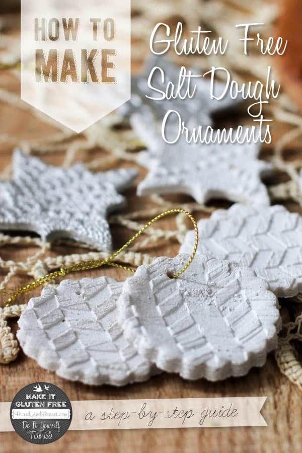 How To Make Gluten Free Salt Dough Ornaments