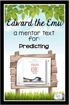 Mentor text lessons are very helpful to students. This lesson walks through how to use the book, Edward the Emu to teach making and checking predictions.