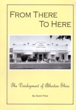 From There To Here: development of the Atherton Shire by Gwen Price