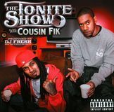 The Tonite Show with Cousin Fik [CD] [PA]