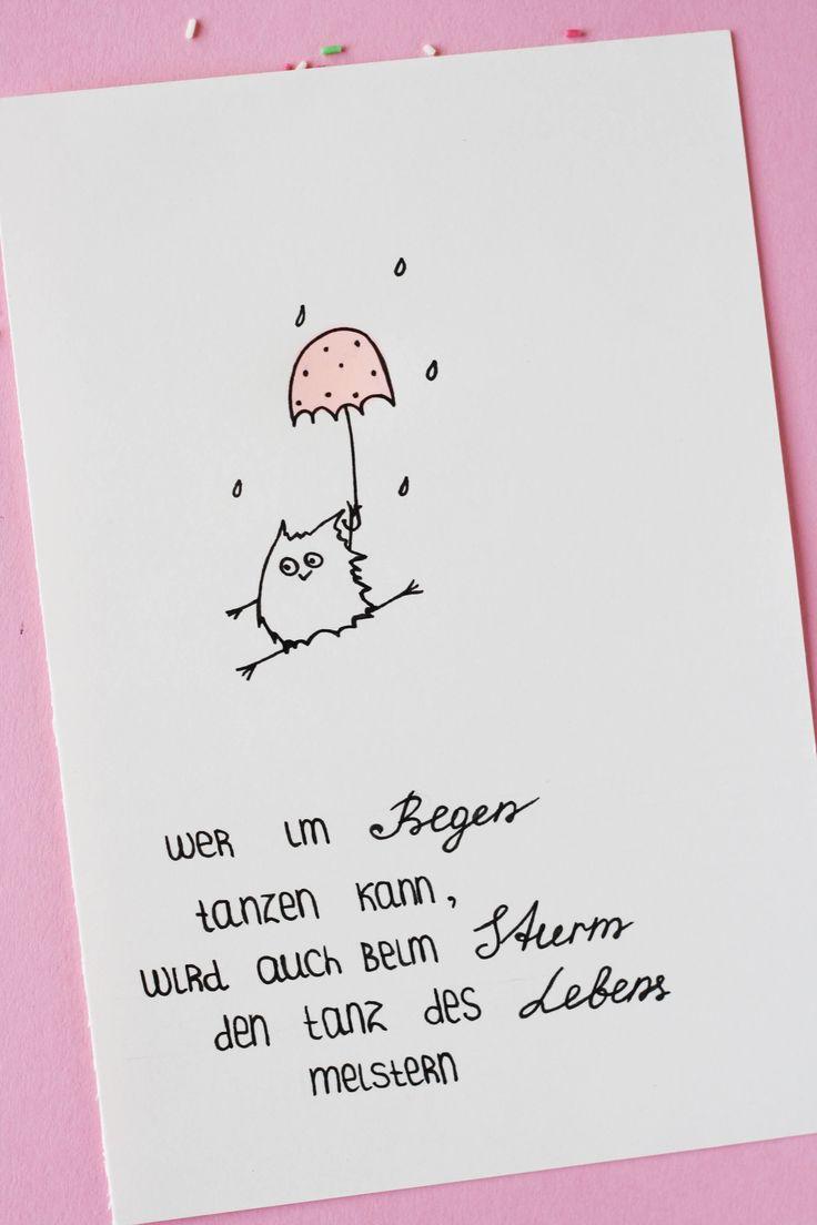 Wer im Regen tanzen kann, wird auch beim Sturm den Tanz des Lebens meistern. Eulen-Bild mit einem Motivationsspruch. Some Joys Blog.