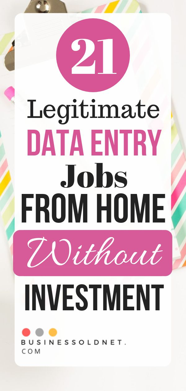21 Legitimate Data Entry Jobs From Home Without Investment.