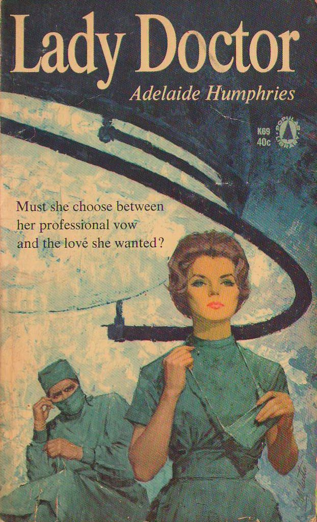 Adelaide Humphries NURSE BARCLAY'S DILEMMA 1st Dell 1961 Great Cover Art L@@K!!!